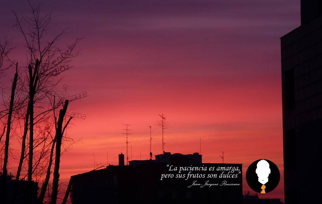 AmanecerPaciencia Simplemente, Buenos días!